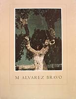 M Álvarez Bravo The Corcoran Gallery of Art