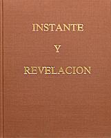 Manuel y Octavio Paz Instante y Revelación