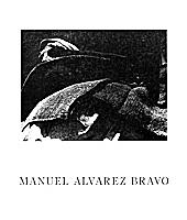 Manuel Álvarez Bravo,